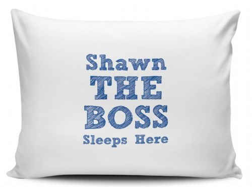 Personalised The Boss Sleeps Here Pillow Case - Blue